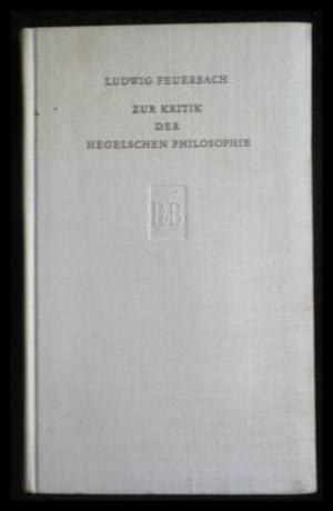 ludwig-feuerbachzur-kritik-der-hegelschen-philosophie